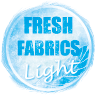 Fresh Fabrics Light